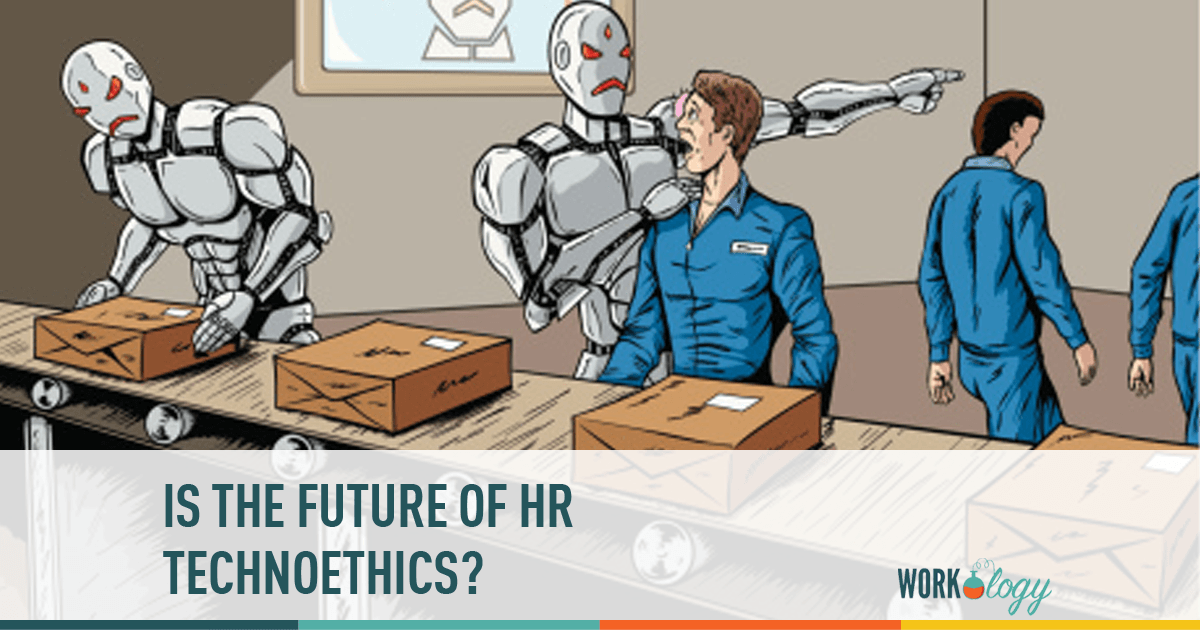 HR Ethics, HR Technology, HR Technoethics, Future of HR