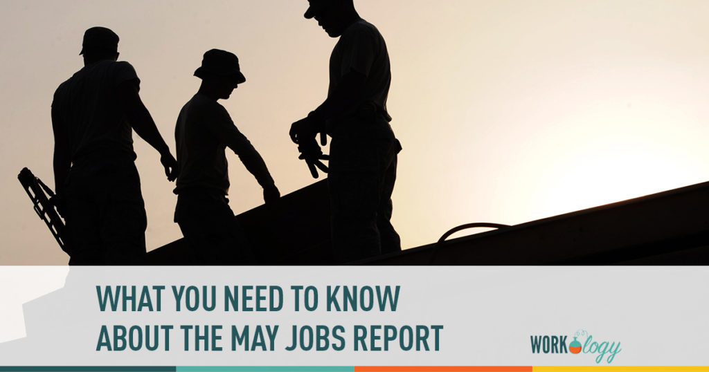 what you need to know about the may jobs report
