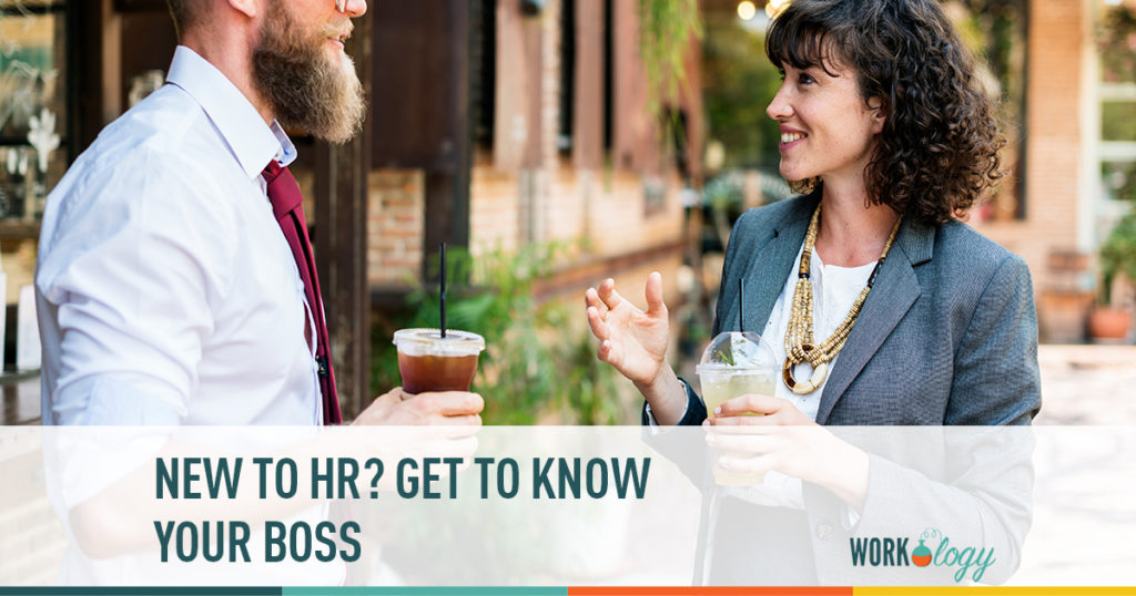 new to hr? get to know your boss