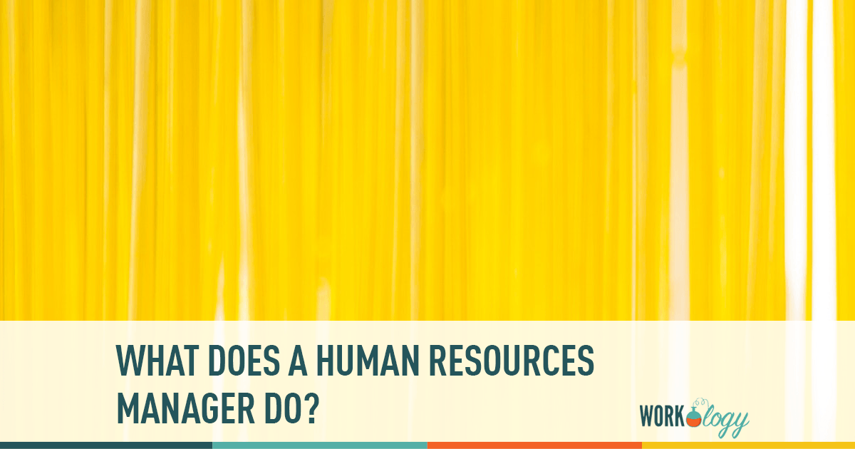 what does a human resources manager do, human resources manager, what is human resources