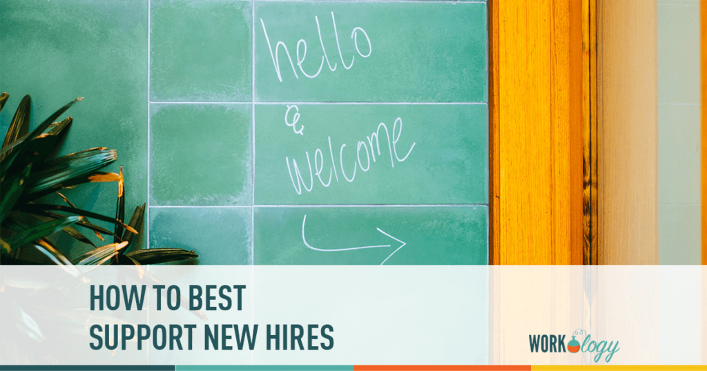 how to best support new hires