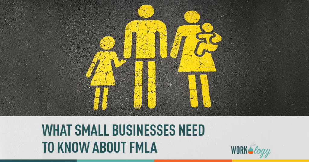 what small businesses need to know about fmla
