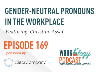 inclusion and the use of gender neutral pronouns in the workplace