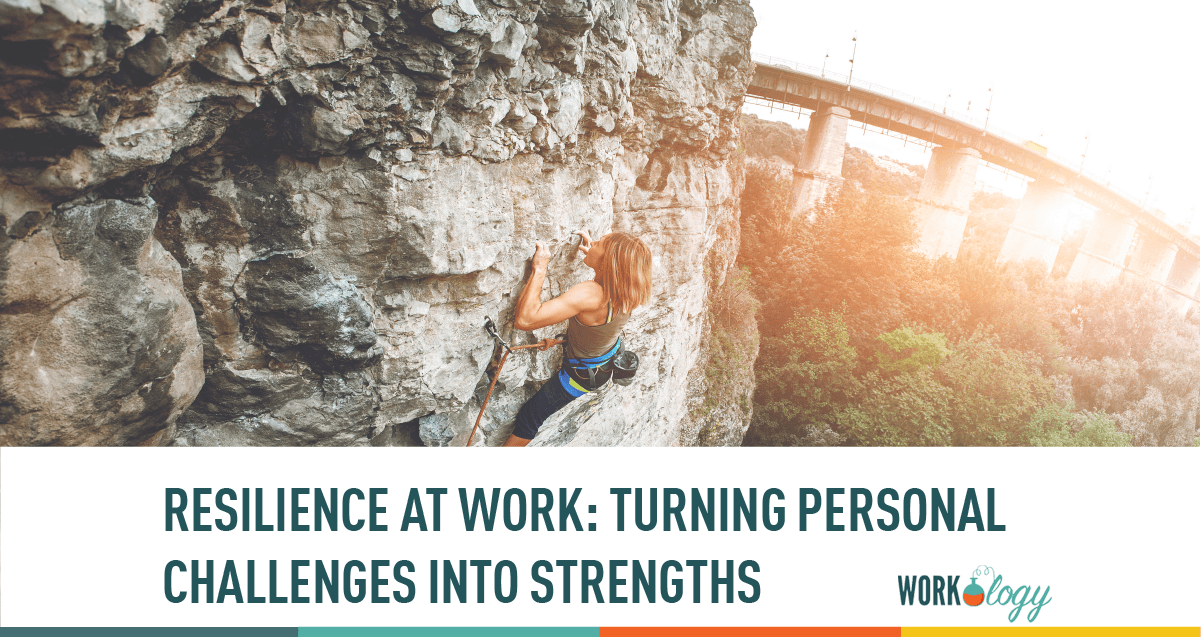 examples of resilience and how to turn personal challenges into strengths