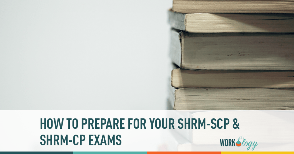 Preparing for SHRM-SCP and SHRM-CP Exams