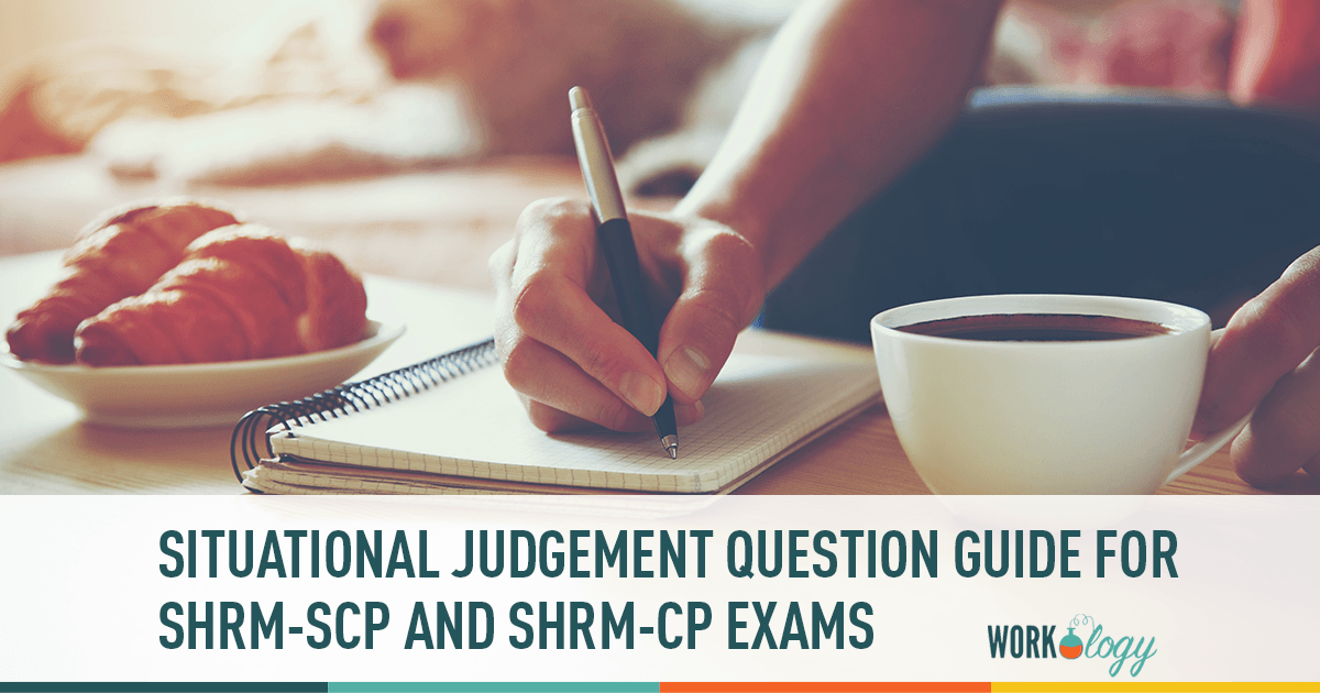 Situational Judgement Question Guide for SHRM-SCP and SHRM-CP Exams