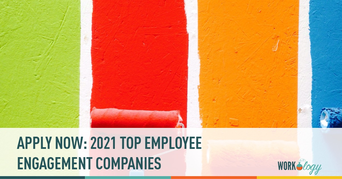 Apply Now: 2021 Top Employee Engagement Companies